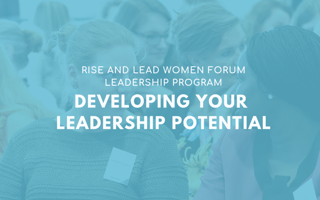 Rise and Lead Women Leadership Program: Developing Your Leadership Potential