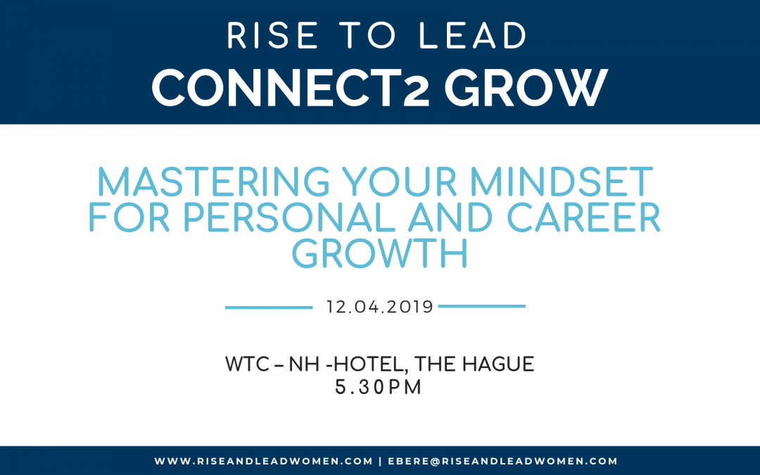 Connect2Grow: Mastering Your Mindset For Personal And Career Growth