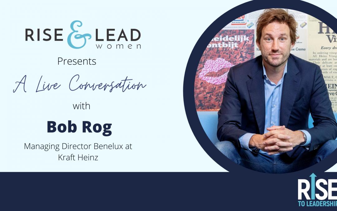 Leading The Change Through Self-Awareness with Bob Rog