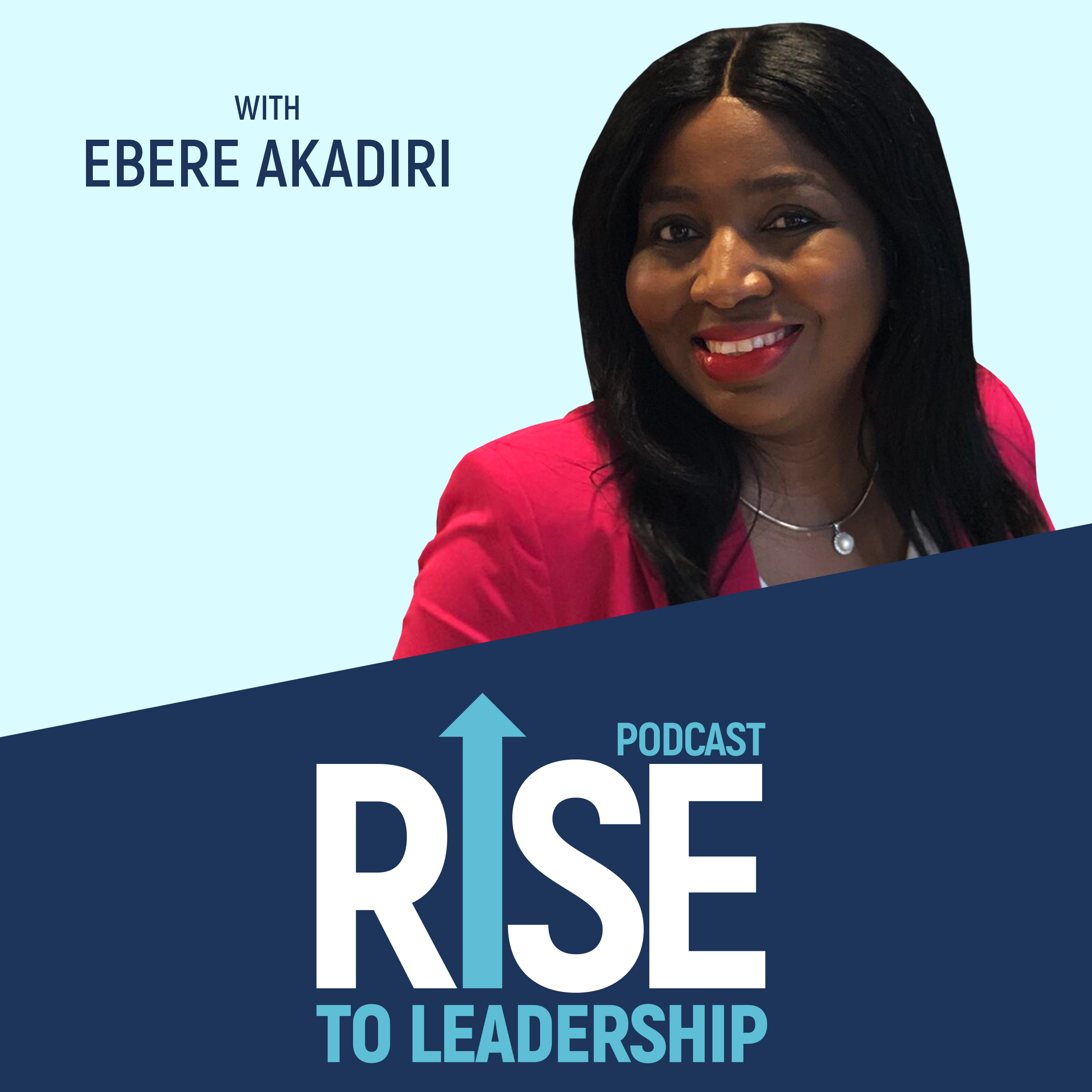 Banner image for Rise to Leadership Podcast